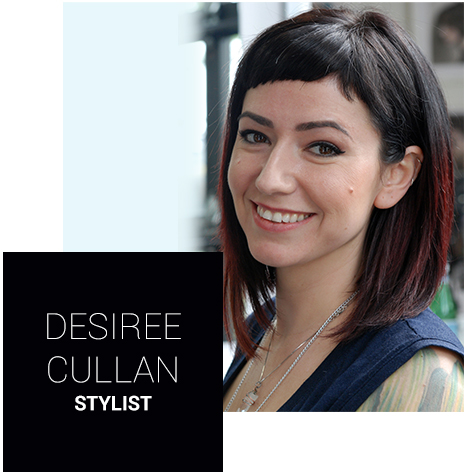 Desiree Cullan: Hair Stylist
